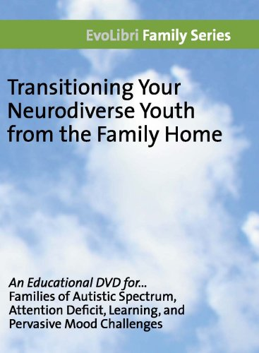 9780981958316: Transitioning Your Neurodiverse Youth from the Family Home