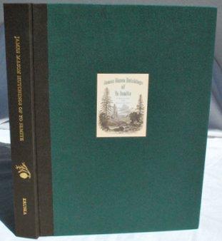 James Mason Hutchings of Yo Semite: A Biography and Bibliography: KRUSKA, DENNIS