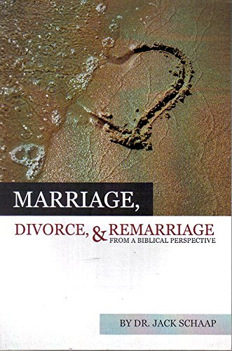 9780981960371: Marriage, Divorce, & Remarriage From a Biblical Perspective