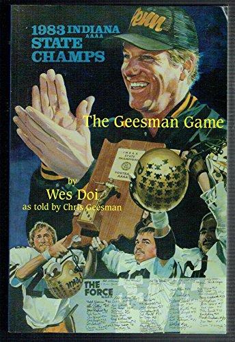 The Geesman Game: Wes Doi