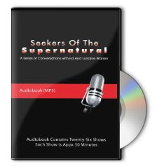 9780981962467: Seekers of the Supernatural: Ed and Lorraine Warren Audiobook (Conversations with Ed and Lorraine Warren)