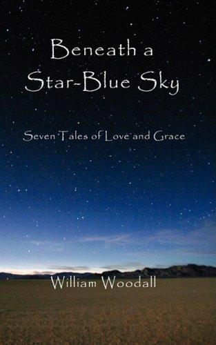 9780981964133: Beneath a Star-Blue Sky