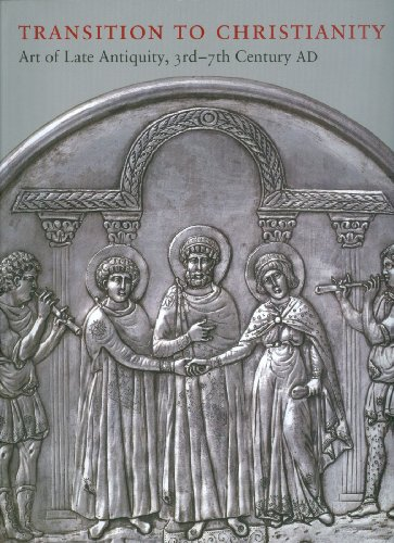 9780981966625: Transition to Christianity: Art of Late Antiquity, 3rd - 7th Century AD