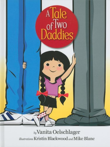 9780981971452: A Tale of Two Daddies