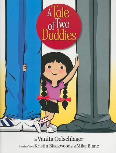 9780981971469: A Tale of Two Daddies