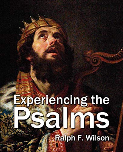 9780981972107: Experiencing the Psalms: A Bible Study Commentary