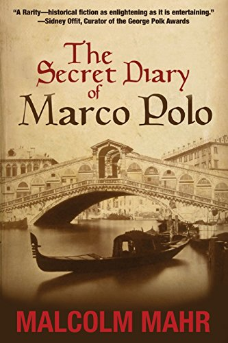 9780981972725: The Secret Diary of Marco Polo