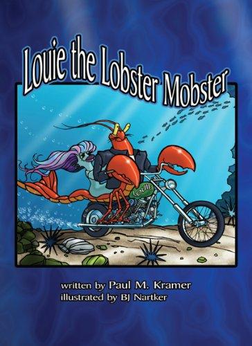 Louie the Lobster Mobster: Kramer, Paul