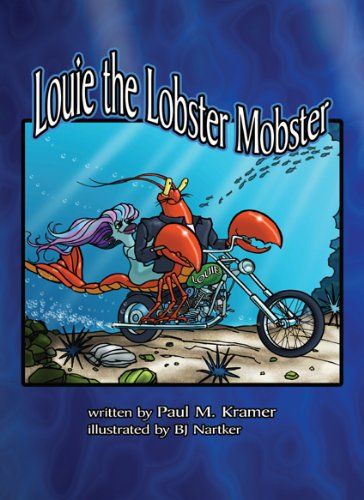 9780981974521: Louie the Lobster Mobster