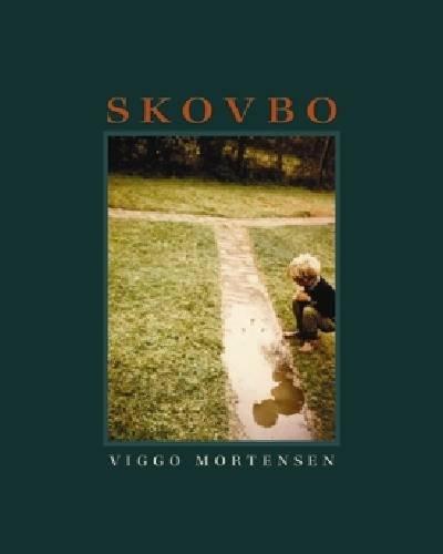 9780981974705: Viggo Mortensen: Skovbo