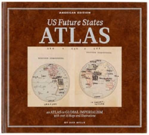 Dan Mills: US Future States Atlas (Hardback)