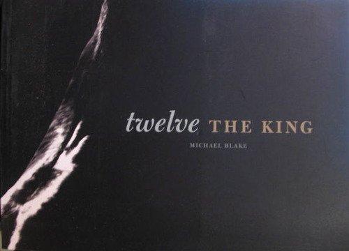 9780981974781: Twelve: The King