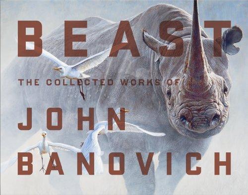 Beispielbild für Beast-The Collected Works of John Banovich: Beast zum Verkauf von Salish Sea Books