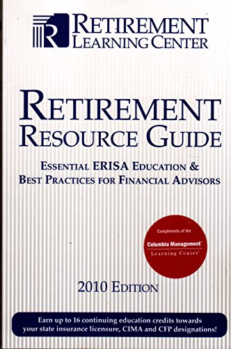 9780981976600: Retirement Resource Guide: Essential ERISA Education & Best Practices For Financial Advisors