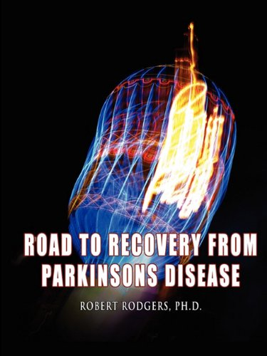 9780981976716: Road to Recovery from Parkinsons Disease