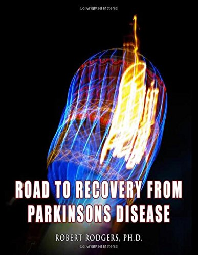 9780981976754: Road to Recovery from Parkinsons Disease