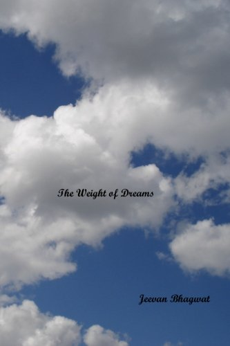 9780981979762: The Weight of Dreams