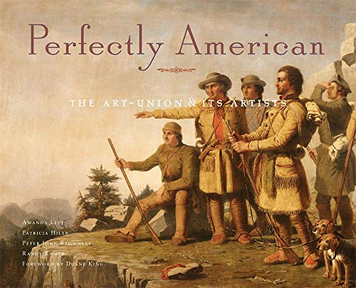 9780981979922: Perfectly American: The Art-Union and Its Artists