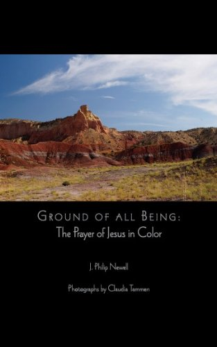9780981980003: Ground of All Being: The Prayer of Jesus in Color