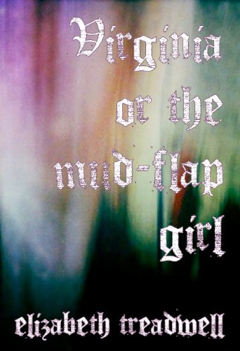 9780981980850: Virginia or the mud-flap girl