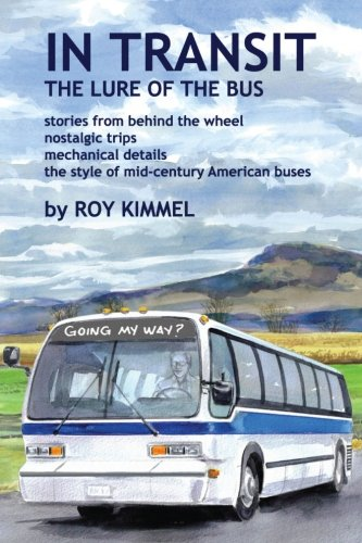 9780981982052: In Transit: The Lure of the Bus