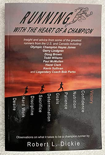 9780981983158: Running with the Heart of a Champion