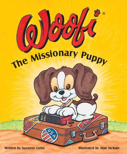 9780981985527: Woofi the Missionary Puppy