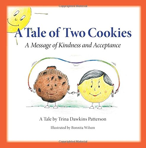 9780981986098: A Tale of Two Cookies - A Message of Kindness and Acceptance