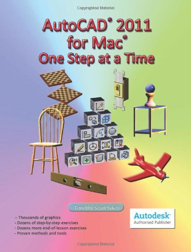 9780981986760: AutoCAD 2011 for Mac: One Step at a Time