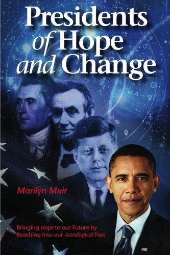 9780981987002: Presidents of Hope and Change