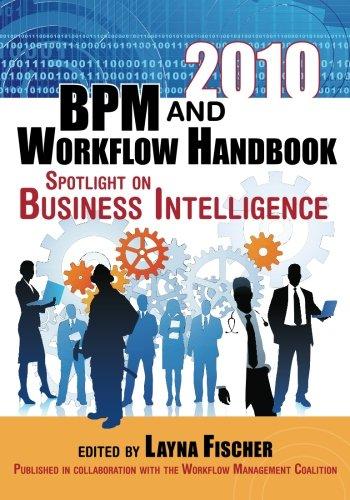 9780981987057: 2010 BPM and Workflow Handbook, Spotlight on Business Intelligence