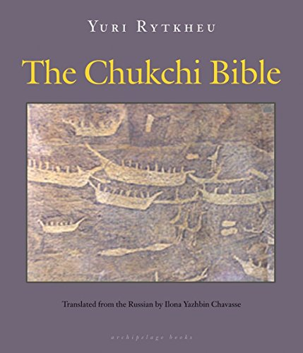 9780981987316: The Chukchi Bible