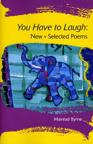 9780981987699: You Have to Laugh: New + Selected Poems