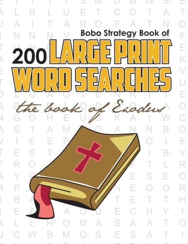 9780981988122: Bobo Strategy Book of 200 Large Print Word Searches: The Book of Exodus
