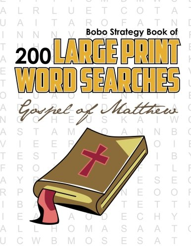 9780981988160: Bobo Strategy Book of 200 Large Print Word Searches: Gospel of Matthew