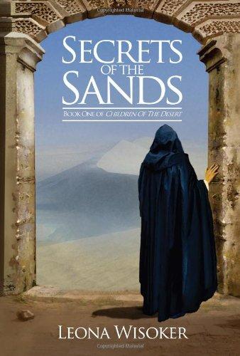 9780981988238: Secrets of the Sands (Children of the Desert)
