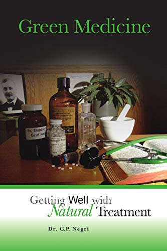 9780981988405: Green Medicine