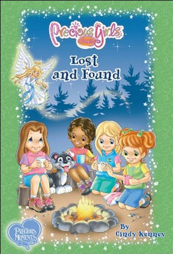 Lost and Found: Book Six (Precious Girls Club) (0981988539) by Cindy Kenney