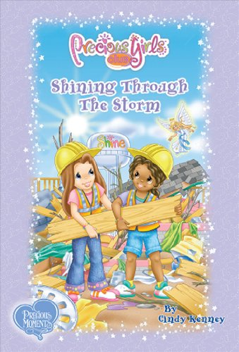 Shining Through The Storm: Book Seven (Precious Girls Club) (098198858X) by Cindy Kenney