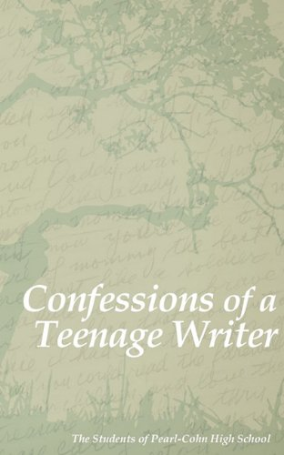 Confessions of a Teenage Writer: The Students of Pearl-Cohn High