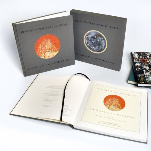 9780981993362: An Artist's Perspective on the Eye - Paintings by J. McGuinness Myers