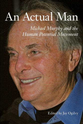 9780981994574: An Actual Man, Michael Murphy and the Human Potential Movement