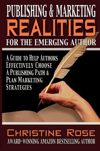 9780981994949: Publishing & Marketing Realities for the Emerging Author