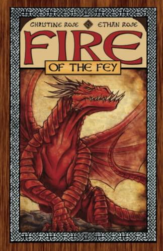 9780981994963: Fire of the Fey (Rowan of the Wood) (Volume 3)