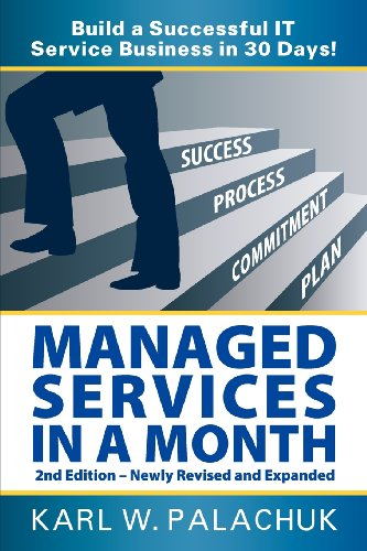 Managed Services in a Month - Build: Karl W Palachuk