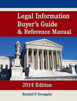 9780981999586: Legal Information Buyer's Guide & Reference Manual 2014