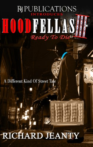 Hoodfellas III : Ready to Die: Richard Jeanty