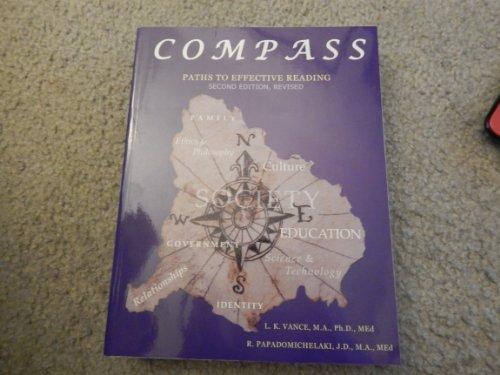 Compass Paths to Effective Reading, Second Edition--Revised: M.A.,Ph.D, R.Papadomichelaki, J.D.,