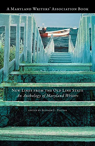 New Lines From the Old Line State: Peltier, Allyson E., editor