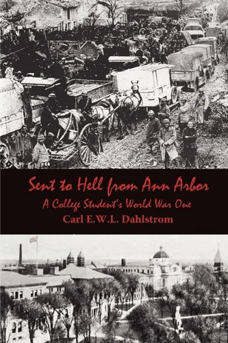 Sent to Hell from Ann Arbor: A: Carl E. W.